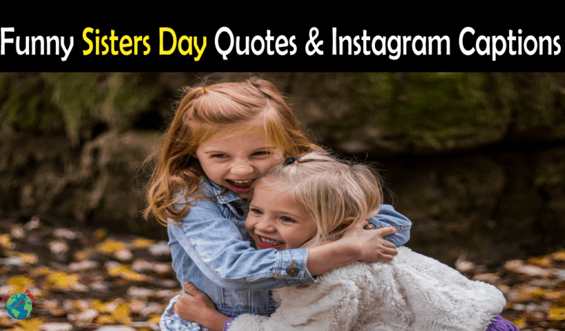 Funny Sisters Day Quotes